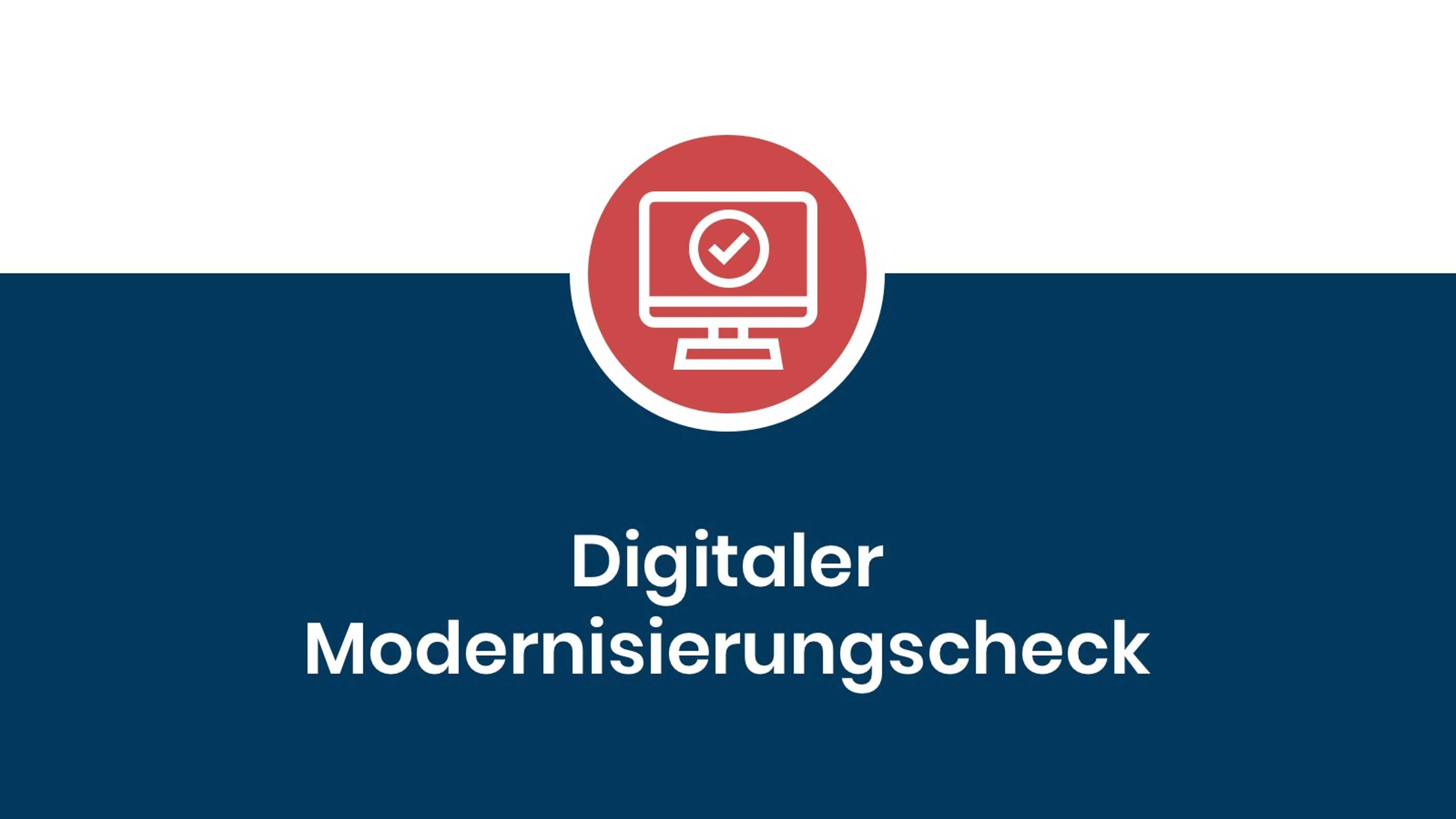 Digitaler Modernisierungscheck
